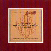 The Harry Smith Anthology of American Folk Music